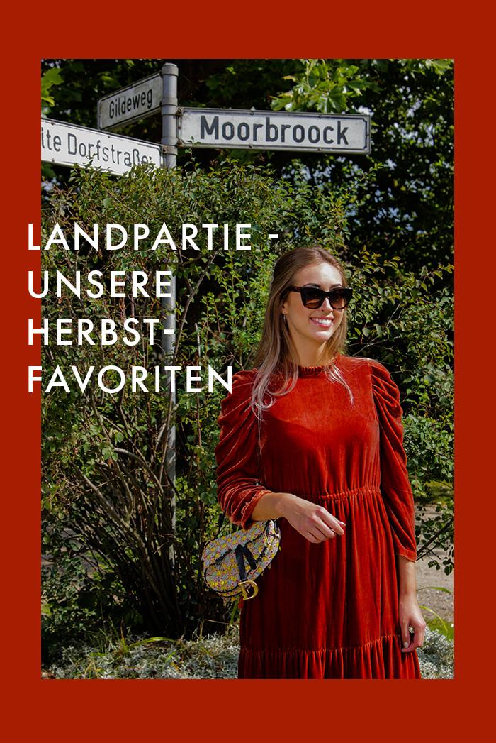 Landpartie - Unsere Mode Favoriten für den Herbst